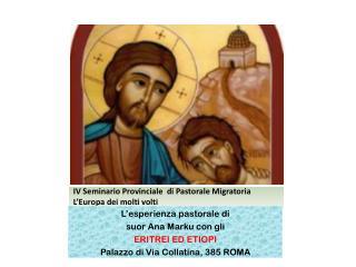 IV Seminario Provinciale  di Pastorale Migratoria L'Europa dei molti volti