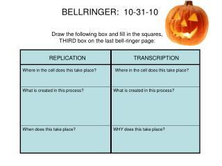 BELLRINGER:  10-31-10