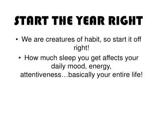 START THE YEAR RIGHT