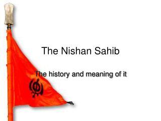 The Nishan Sahib