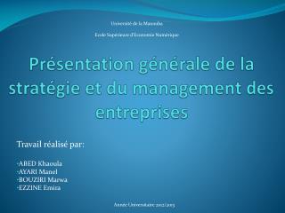Présentation générale de la stratégie et du management des entreprises