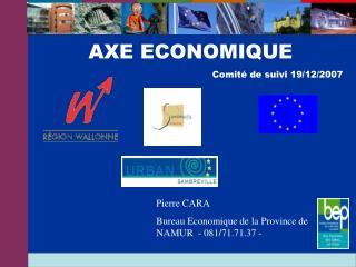 Pierre CARA  Bureau Economique de la Province de NAMUR  -  081/71.71.37 -