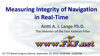 Measuring Integrity of Navigation  in Real-Time
