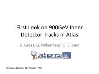 First Look on 900GeV Inner Detector Tracks in Atlas
