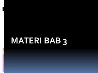 MATERI BAB  3