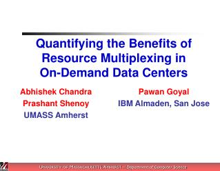 Quantifying the Benefits of Resource Multiplexing in  On-Demand Data Centers