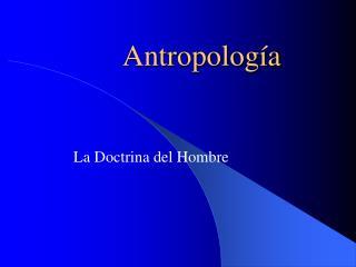 Antropolog�a