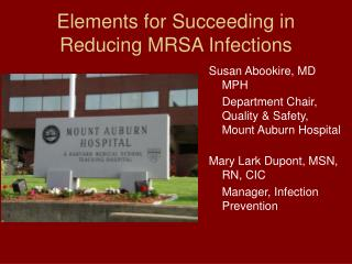 Elements for Succeeding in Reducing MRSA Infections