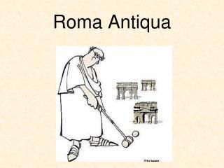 Roma Antiqua