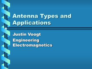 Antenna Types and Applications