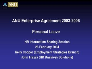ANU Enterprise Agreement 2003-2006 Personal Leave