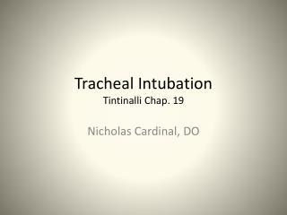 Tracheal Intubation Tintinalli Chap. 19