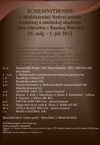 23. 5.     Jazzový koncert  –  študenti a pedagógovia HUAJA a