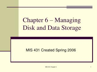 Chapter 6 – Managing Disk and Data Storage