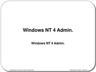 Windows NT 4 Admin.
