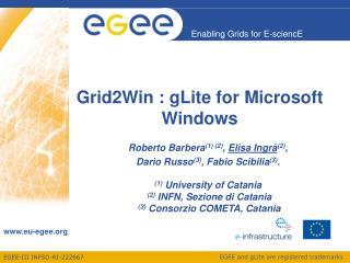 Grid2Win : gLite for Microsoft Windows