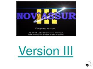 Version III
