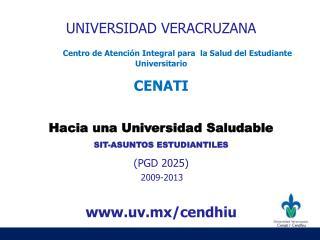 UNIVERSIDAD VERACRUZANA Centro de Atención Integral para  la Salud del Estudiante Universitario