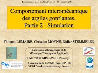 Comportement micromécanique des argiles gonflantes. Partie 2 : Simulation