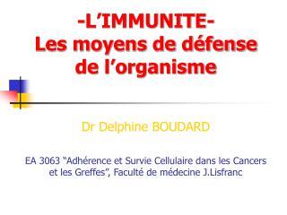 -L'IMMUNITE- Les moyens de défense de l'organisme