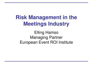 Risk Management in the  Meetings Industry
