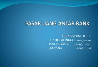 PASAR UANG ANTAR BANK
