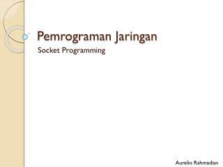 Pemrograman Jaringan