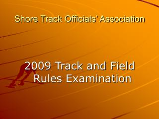 Shore Track Officials  Association