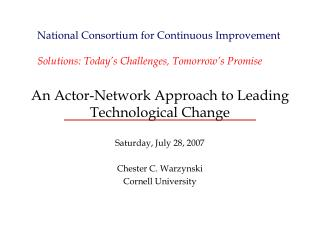 An Actor-Network Approach to Leading Technological Change