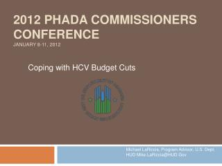 2012 PHADA Commissioners Conference  January 8-11, 2012