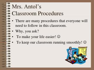 Mrs. Antol's Classroom Procedures