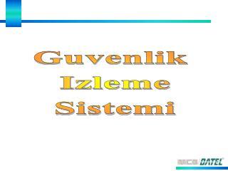 Guvenlik  Izleme Sistemi