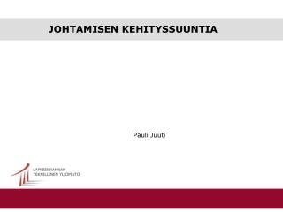 JOHTAMISEN KEHITYSSUUNTIA