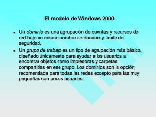 El modelo de Windows 2000