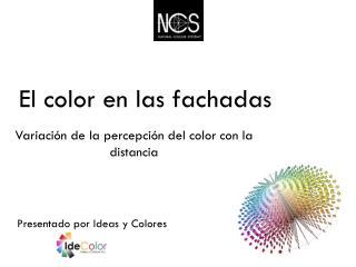 El color en las fachadas