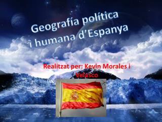 Realitzat per: Kevin Morales i  Velasco