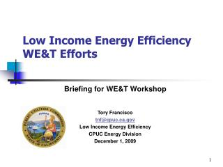 Low Income Energy Efficiency WET Efforts