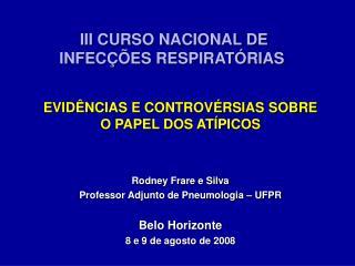 III CURSO NACIONAL DE  INFECÇÕES RESPIRATÓRIAS