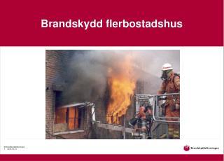 Brandskydd flerbostadshus