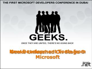 Geeks Unleashed On Stage  