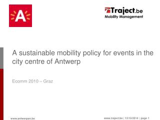 A sustainable mobility policy for events in the city centre of Antwerp