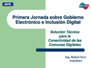 Primera Jornada sobre Gobierno Electrónico e Inclusión Digital