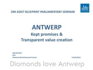 ANTWERP Kept promises &  Transparent value creation