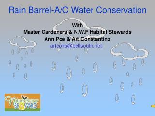 Rain Barrel-A/C Water Conservation