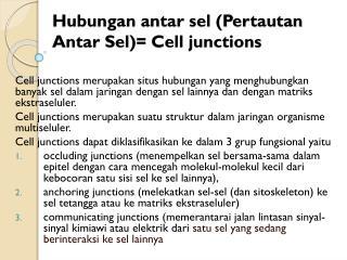 Hubungan antar sel (Pertautan Antar Sel)= Cell junctions