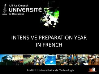 INTENSIVE PREPARATION YEAR IN FRENCH