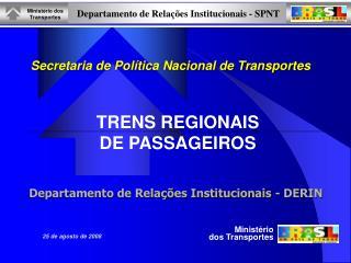 Secretaria de Política Nacional de Transportes