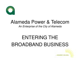Alameda Power & Telecom An Enterprise of the City of Alameda