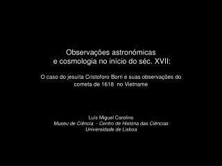 Observações astronómicas  e cosmologia no início do séc. XVII: