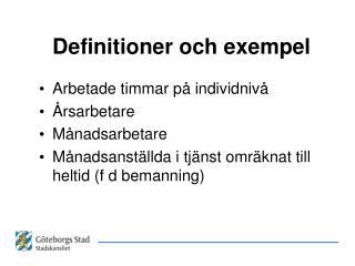 Definitioner och exempel